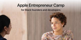 Apple Entrepreneur Camp for Black Founders andDevelopers