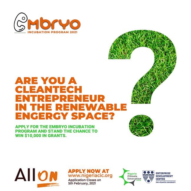 Call for Applications: NCIC/ AllOn Embryo Incubation Program 2021 for Renewable Energy Entrepreneurs ($10,000 Grant)