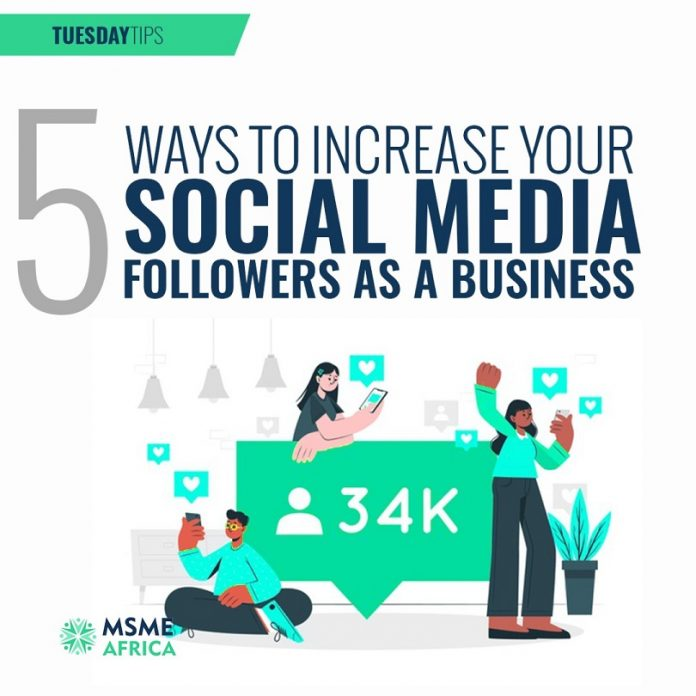 5 Ways to Increase Your Followership as a Business on Social Media