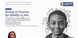 LSETF, Lagos Ministry of Education to hold webinar on Access to finance for MSMEs in the Education Sector