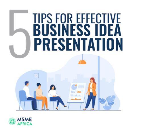 5 Tips for Effective Business Idea Presentation