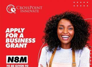 Crosspoint Innovate Business Grants (N8million for 10 Entrepreneurs)