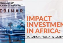 ThistlePraxis Consulting Hosts Experts to Discuss- Impact Investments in Africa: Solution, Palliative, or Poison?